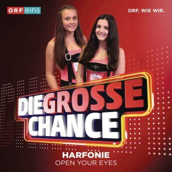 Harfonie - Open Your Eyes (Die Grosse Chance) Songtext