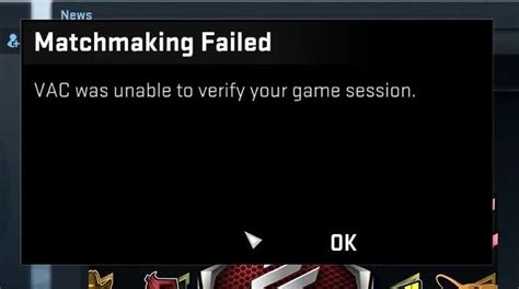 VAC Was Unable to Verify the Game Session Error in CS:GO
