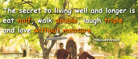 Thought of The Day -The Secret to Living Well and Longer